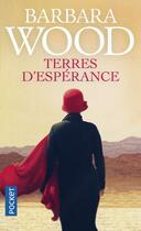 Couverture du livre « Terres d'espérance » de Barbara Wood aux éditions Pocket