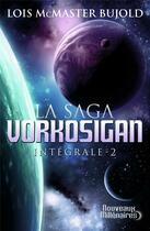 Couverture du livre « La saga Vorkosigan ; INTEGRALE VOL.2 ; T.4 A T.6 » de Lois Mcmaster Bujold aux éditions J'ai Lu