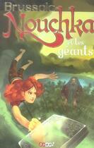 Couverture du livre « Nouchka et les géants » de Serge Brussolo aux éditions J'ai Lu