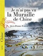 Couverture du livre « Je n'ai pas vu la muraille de Chine » de Jean-Pierre Poinas aux éditions Elytis