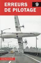 Couverture du livre « Erreurs de pilotage t.9 » de Jean-Pierre Otelli aux éditions Jpo