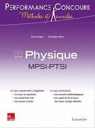 Couverture du livre « PERFORMANCE CONCOURS ; physique ; MPSI-PTSI 1re année » de David Augier et Christophe More aux éditions Tec Et Doc