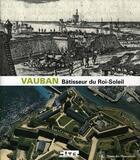 Couverture du livre « Vauban, bâtisseur du Roi-Soleil » de Collectif aux éditions Somogy