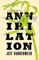 Couverture du livre « Le rempart sud T.1 ; annihilation » de Jeff Vandermeer aux éditions Au Diable Vauvert