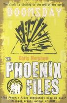Couverture du livre « DOOMSDAY - THE PHOENIX FILES: BOOK 6 » de Chris Morphew aux éditions Scholastic