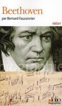 Couverture du livre « Beethoven » de Bernard Fauconnier aux éditions Gallimard