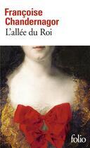 Couverture du livre « L'allée du roi » de Francoise Chandernagor aux éditions Gallimard