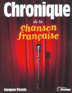 Couverture du livre « Chronique de la chanson francaise » de  aux éditions Chronique