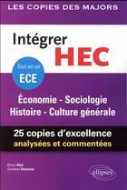 Couverture du livre « Intégrer HEC ; économie, sociologie, histoire, culture générale » de Olivier Attal et Jonathan Userovici aux éditions Ellipses Marketing