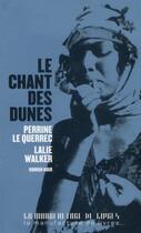 Couverture du livre « Le chant des dunes » de Lalie Walker et Perrine Le Querrec aux éditions La Manufacture De Livres