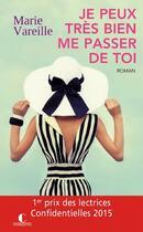 Couverture du livre « Je peux très bien me passer de toi » de Marie Vareille aux éditions Charleston