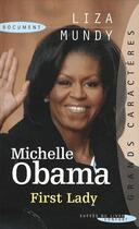 Couverture du livre « Michelle Obama, first lady » de Liza Mundy aux éditions Succes Du Livre