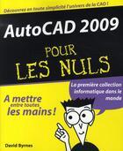Couverture du livre « Autocad 2009 pour les nuls » de Byrnes David aux éditions First Interactive