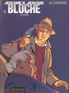 Couverture du livre « Jérôme K. Jérôme Bloche T.15 ; la comtesse » de Alain Dodier aux éditions Dupuis