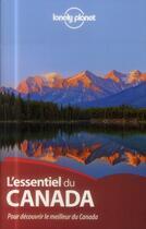 Couverture du livre « L'essentiel du Canada » de Collectif Lonely Planet aux éditions Lonely Planet France