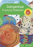 Couverture du livre « Gargantua » de Francois Rabelais aux éditions Belin Education