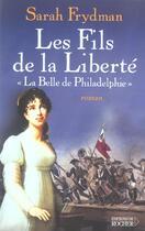 Couverture du livre « La Belle De Philadelphie » de Sarah Frydman aux éditions Rocher