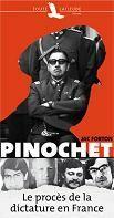 Couverture du livre « Pinochet ; le procès de la dictature en France » de Jac Forton aux éditions Toute Latitude
