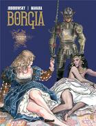 Couverture du livre « Borgia t.3 ; les flammes du bûcher » de Alexandro Jodorowsky et Milo Manara aux éditions Drugstore