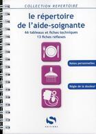 Couverture du livre « Le répertoire de l'aide-soignante » de Collectif aux éditions Setes