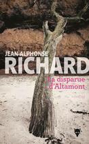 Couverture du livre « La disparue d'Altamont » de Jean-Alphonse Richard aux éditions La Martiniere
