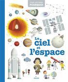 Couverture du livre « Le ciel et l'espace » de Collectif aux éditions Milan
