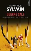 Couverture du livre « Guerre sale » de Dominique Sylvain aux éditions Points
