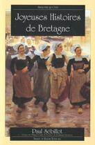 Couverture du livre « Joyeuses histoires des bretons » de Paul Sebillot aux éditions Terre De Brume
