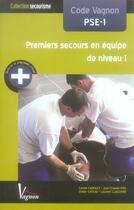 Couverture du livre « Code vagnon pse1 » de  aux éditions Vagnon Eleve Secourisme