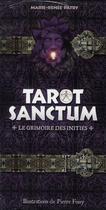 Couverture du livre « Tarot sanctum ; le grimmoire des initiés » de Marie-Renee Patry aux éditions Roseau