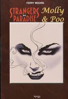 Couverture du livre « Strangers in paradise HORS-SERIE T.1 ; Molly & Poo » de Terry Moore aux éditions Kymera