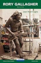 Couverture du livre « Rory Gallagher ; rock en cork » de Jean-Noel Coghe aux éditions Pourparler