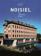 Couverture du livre « Noisiel » de Anne-Claire Meffre et David Bordes aux éditions Editions Du Palais