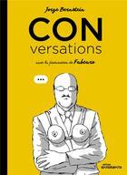 Couverture du livre « Conversations » de Fabcaro et Jorge Bernstein aux éditions Rouquemoute