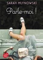 Couverture du livre « Parle-moi ! » de Sarah Mlynowski aux éditions Hachette Jeunesse