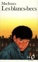 Couverture du livre « Les blancs-becs » de Colin Macinnes aux éditions Gallimard