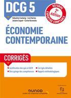 Couverture du livre « DCG 5 : économie contemporaine ; corrigés (2e édition) » de Sebastien Castaing et Leo Charles et Josiane Coquet et Carine Kurowska aux éditions Dunod