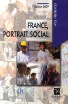 Couverture du livre « France, portrait social (édition 2009) » de Collectif aux éditions Insee