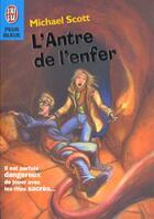 Couverture du livre « L'antre de l'enfer » de Michael Scott aux éditions J'ai Lu