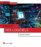 Couverture du livre « Droit des logiciels » de David Forest aux éditions Gualino