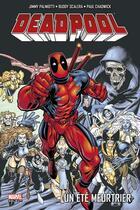 Couverture du livre « Deadpool T.5 ; un été meurtrier » de Paul Chadwick et Paul Scalera et Jimmy Palmiotti et Darick Robertson aux éditions Panini