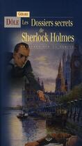 Couverture du livre « Les dossiers secrets de Sherlock Holmes » de Gerard Dole aux éditions Terre De Brume