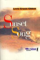 Couverture du livre « Sunset song » de Lewis Grassic Gibbon aux éditions Metailie