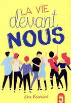 Couverture du livre « La vie devant nous » de Eva Kavian aux éditions Mijade