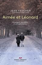 Couverture du livre « Aimée et Léonard » de Jean Faucher aux éditions Marcel Broquet
