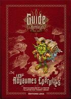 Couverture du livre « Les royaumes éparpillés ; guide de voyage de l'aventurier des mondes imaginaires » de Maximilien et Thierry Segur aux éditions Leha