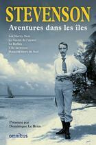 Couverture du livre « Aventures dans les îles » de Robert Louis Stevenson aux éditions Omnibus