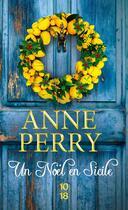Couverture du livre « Un Noël en Sicile » de Anne Perry aux éditions 10/18