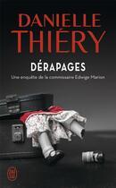 Couverture du livre « Dérapages » de Danielle Thiery aux éditions J'ai Lu