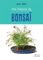 Couverture du livre « Une histoire de bonsai » de Jean Ader aux éditions Amalthee